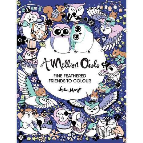 Coloring Books :A Million Owls: Fine Feathered Friends to Color