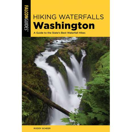 Washington Travel & Recreation Guides, Hiking Waterfalls Washington: A Guide to the State's Best Waterfall Hikes