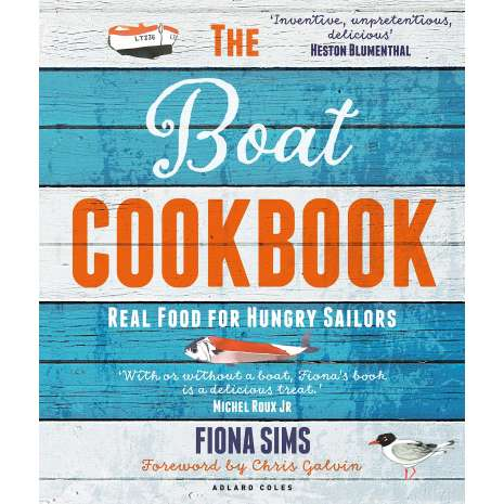 Cooking Aboard, The Boat Cookbook: Real Food for Hungry Sailors