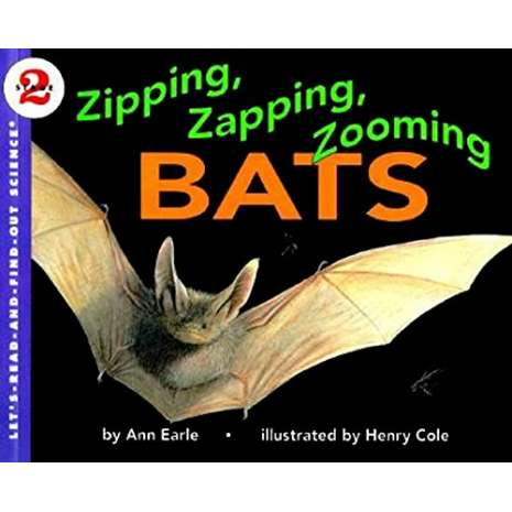 Animals :Zipping, Zapping, Zooming Bats (Let's-Read-and-Find-Out Science 2)
