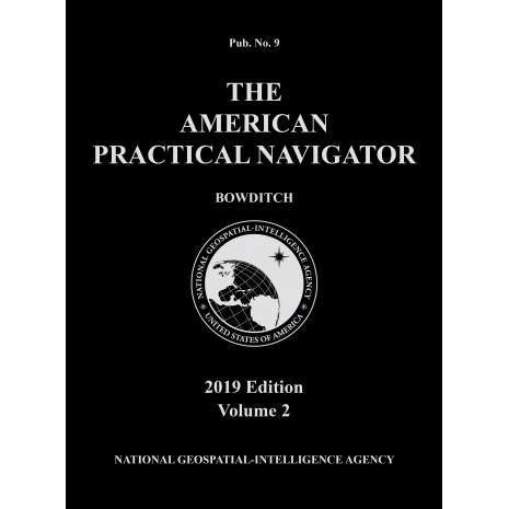 "Bowditch - American Practical Navigator :American Practical Navigator ""Bowditch"" 2019 Vol. 2 PAPERBACK"