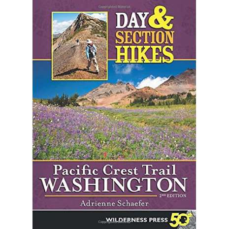 Washington Travel & Recreation Guides, Day & Section Hikes Pacific Crest Trail: Washington