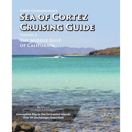 Mexico, Central and South America Travel & Recreation :Gerry Cunningham's Sea of Cortez Cruising Guide: Vol 2 The Middle Gulf of California