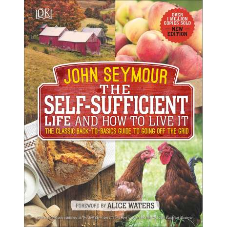 Self-Reliance & Homesteading :The Self-Sufficient Life and How to Live It