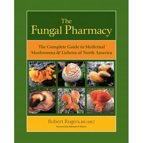 Mushroom Identification Guides :The Fungal Pharmacy