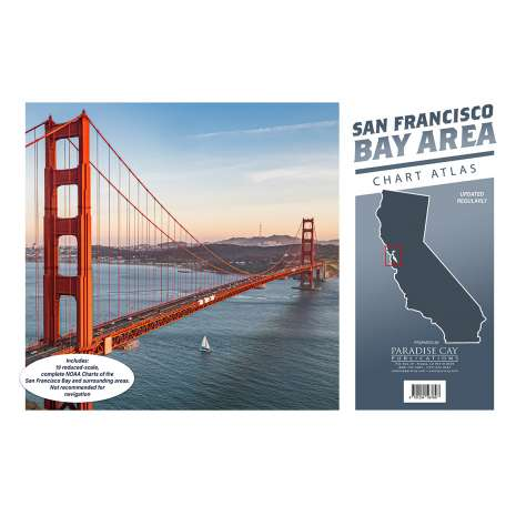 Pacific Coast Charts :San Francisco Bay Area Chart Atlas (12x18 Spiral-Bound)
