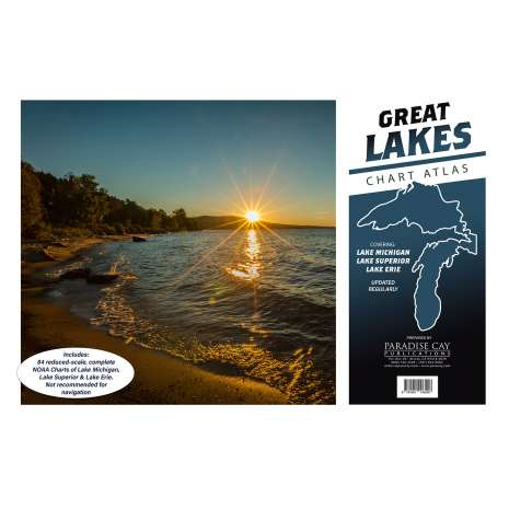 Great Lakes Charts :Great Lakes Chart Atlas (Lake Michigan, Lake Superior & Lake Erie) 12x18 Spiral-bound