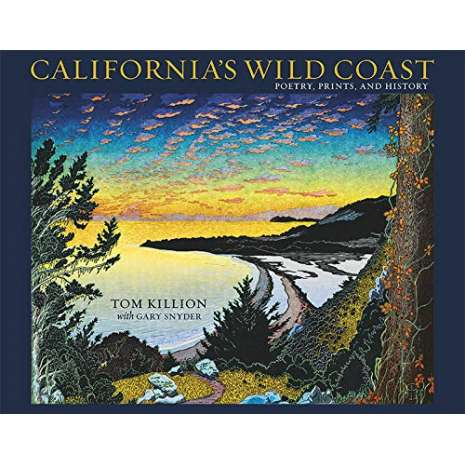 California :California's Wild Coast: Poetry, Prints, and History