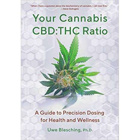 Cannabis & Counterculture Books :Your Cannabis CBD:THC Ratio: A Guide to Precision Dosing for Health and Wellness