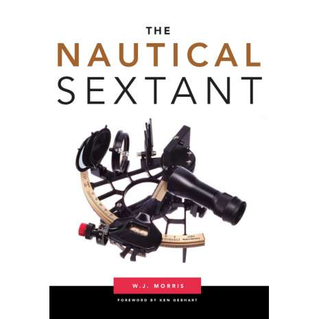 Celestial Navigation :The Nautical Sextant