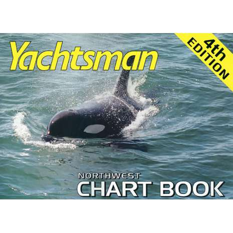 Pacific Northwest Travel & Recreation :Yachtsman Northwest Chart Book, 4th Edition 2020