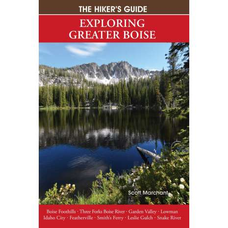 Camping & Hiking :The Hiker's Guide: Exploring Greater Boise