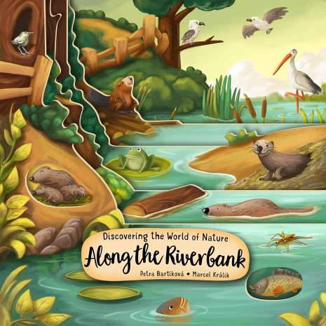 Animals :Discovering the World of Nature Along the Riverbank