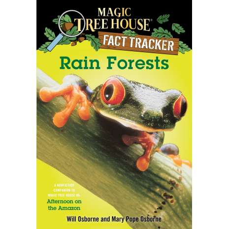 Larry's Lair :Magic Tree House Fact Tracker: Rain Forests