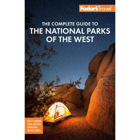 California Travel & Recreation :Fodor's The Complete Guide to the National Parks of the West