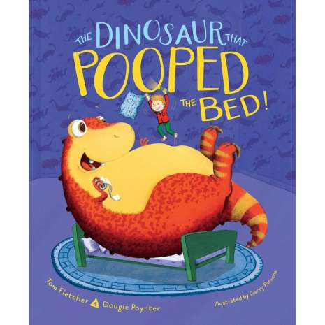 Dinosaurs & Reptiles :The Dinosaur That Pooped the Bed!
