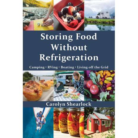 Canning & Preserving :Storing Food Without Refrigeration