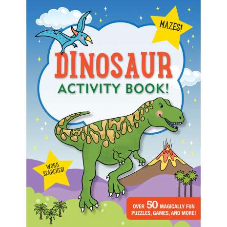 Activity Books: Dinos :Dinosaur Activity Book! (over 50 magically fun puzzles, games, and more!)