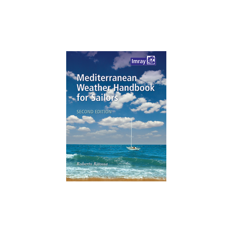 Imray Guides :Mediterranean Weather Handbook for Sailors, 2nd Ed.