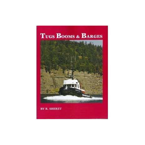 Pacific Northwest :Tugs, Booms & Barges