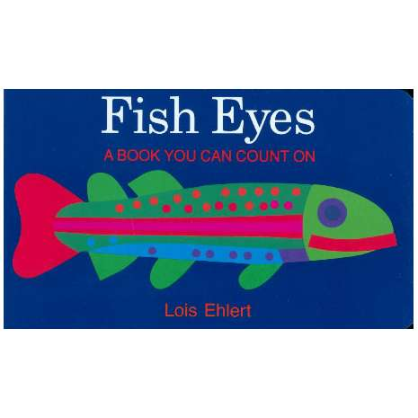 Books for Aquarium Gift Shops :Fish Eyes: A Book You Can Count On