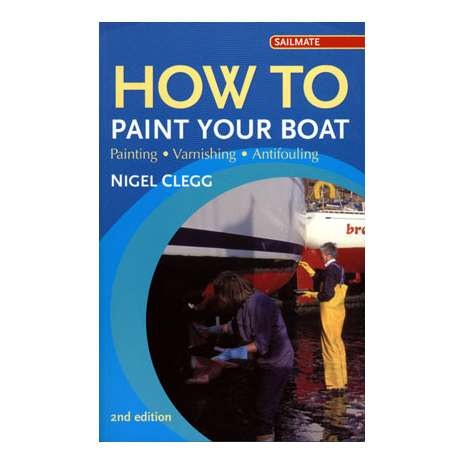 Boat Maintenance & Repair :How to Paint Your Boat, 2nd edition