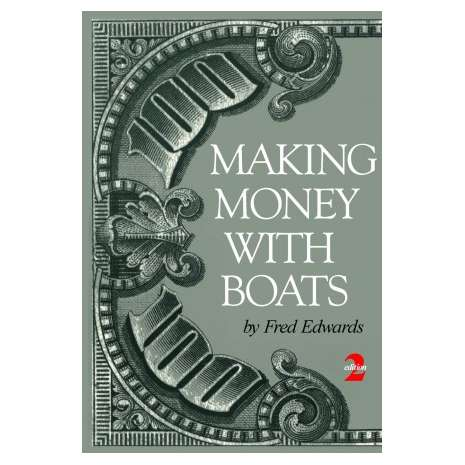 Boat Handling & Seamanship :Making Money with Boats 2nd Edition