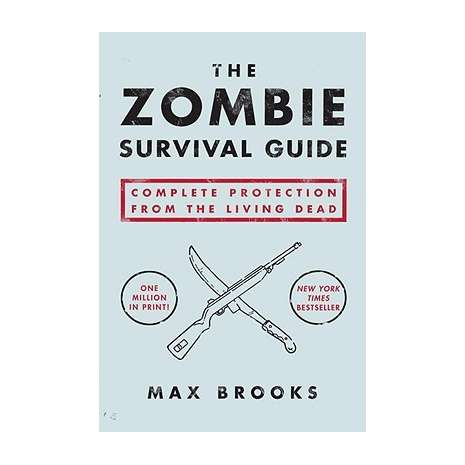 Pop Culture & Humor :The Zombie Survival Guide