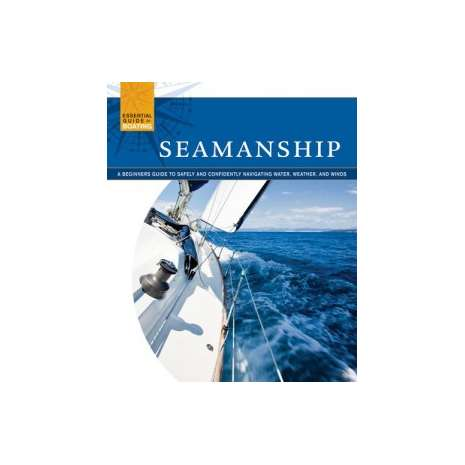 Boat Handling & Seamanship :Essential Guide to Boating Seamanship