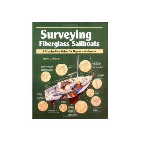 Boat Maintenance & Repair :Surveying Fiberglass Sailboats