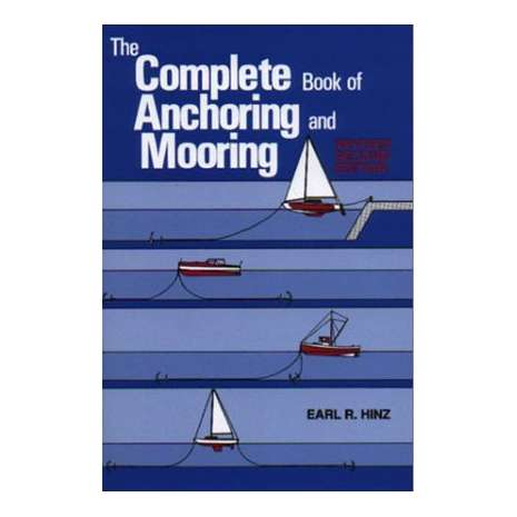 Boat Handling & Seamanship :Complete Book of Anchoring and Mooring, 2nd. edition