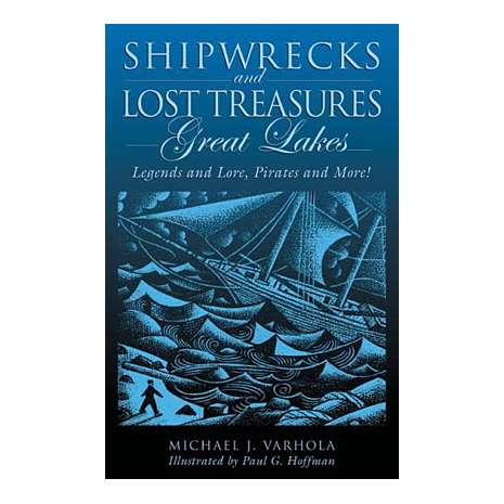 Shipwrecks & Maritime Disasters :Shipwrecks & Lost Treasures: Great Lakes