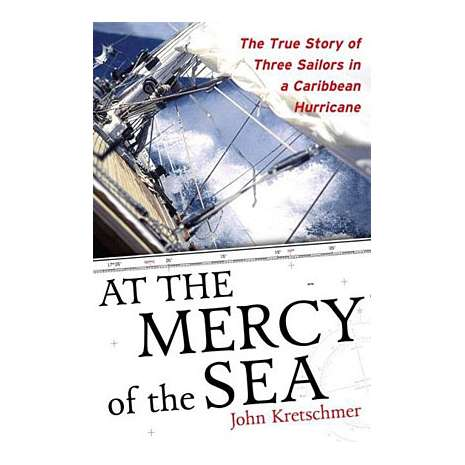 Sailing & Nautical Narratives :At the Mercy of the Sea