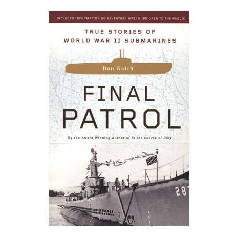 Submarines & Military Related :Final Patrol