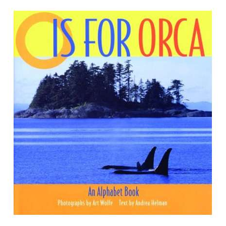 Fish, Sealife, Aquatic Creatures :O is for Orca