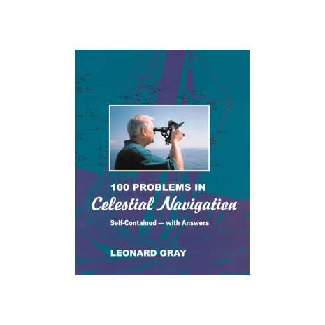 Celestial Navigation :100 Problems in Celestial Navigation, 2nd edition