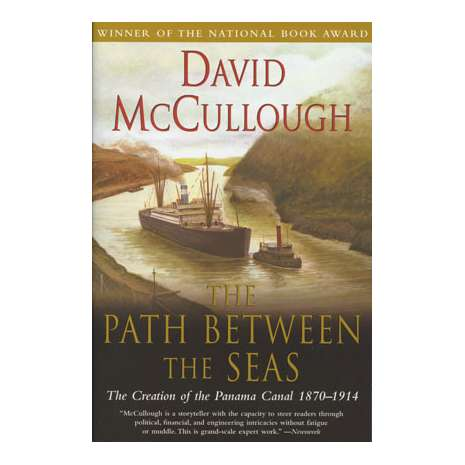 Maritime & Naval History :Path Between the Seas