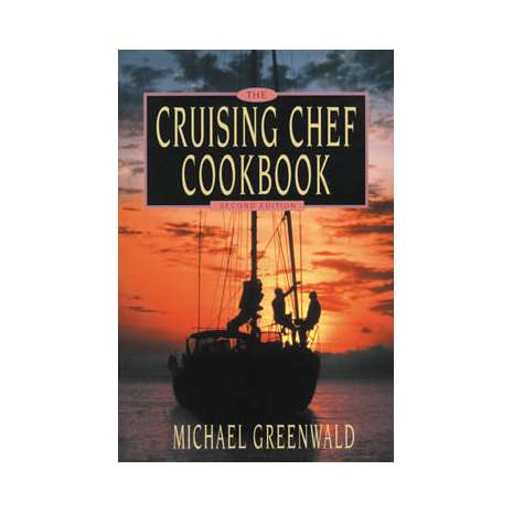 Cooking Aboard :Cruising Chef Cookbook: 2nd edition