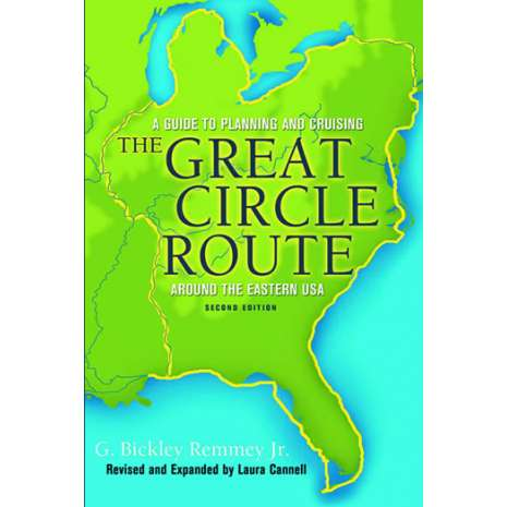 Sailing & Nautical Narratives :The Great Circle Route, 2nd Edition