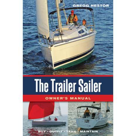 Boat Buying :The Trailer Sailer: Owner's Manual