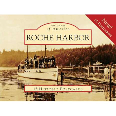 Postcards & Stationary :Roche Harbor Postcards
