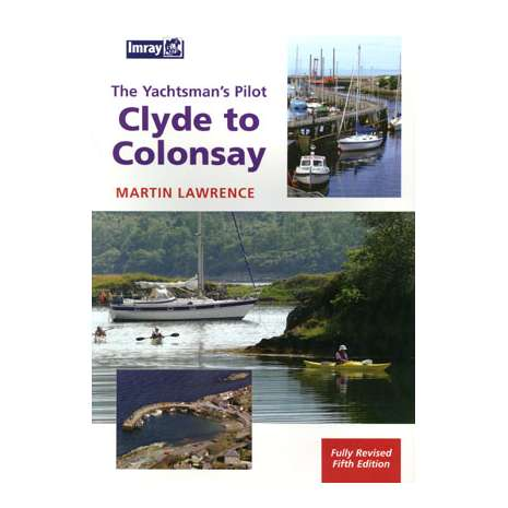Europe & the UK :Yachtsman's Pilot Clyde to Colonsay, 5th edition (Imray)