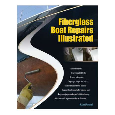ON SALE Nautical Related :Fiberglass Boat Repairs Illustrated