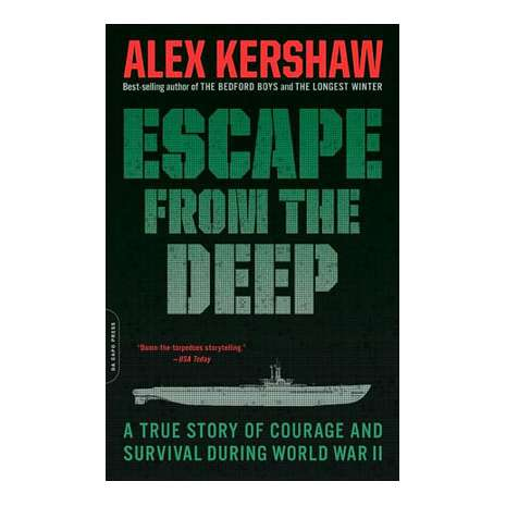 Submarines & Military Related :Escape from the Deep: A True Story of Courage and Survival During World War II
