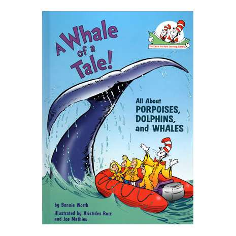 Fish, Sealife, Aquatic Creatures :A Whale of Tale: Cat in the Hat's Learning Library