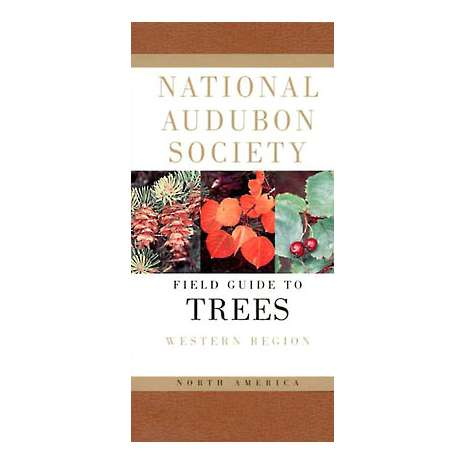 Pacific Northwest Field Guides :Audubon Field Guide to Trees: Western Region