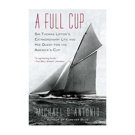 Sailing & Nautical Narratives :A Full Cup