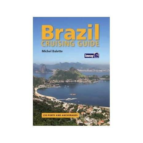 Imray Guides :Brazil Cruising Guide (Imray)