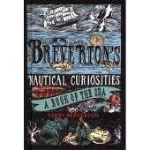 Shipwrecks & Maritime Disasters :Breverton's Nautical Curiosities: A Book of the Sea