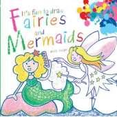 Mermaids :It's Fun to Draw Fairies and Mermaids